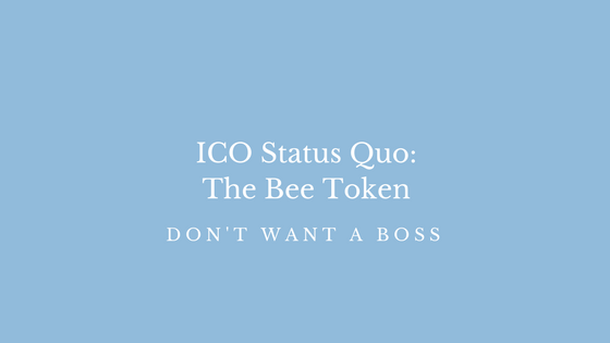 ICO Status Quo: The Bee Token