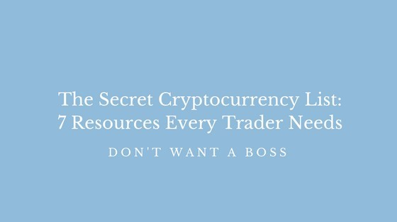 The Secret Cryptocurrency List: 7 Resources Every Trader Needs