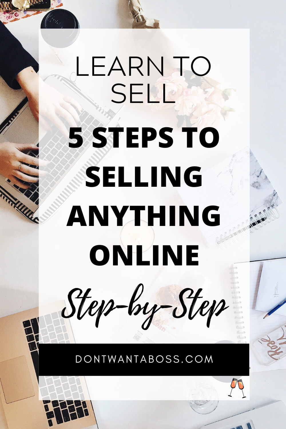 How to Sell Stuff Online - 5 Steps to Selling Absolutely Anything