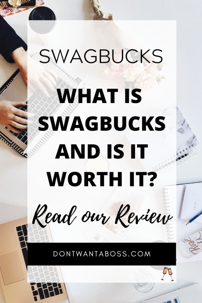swagbucks reviews - what is swagbucks and is it worth it