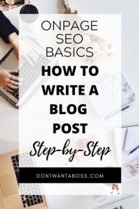 How to Write a Blog Post in WordPress - onpage seo basics, how to write a blog post for SEO