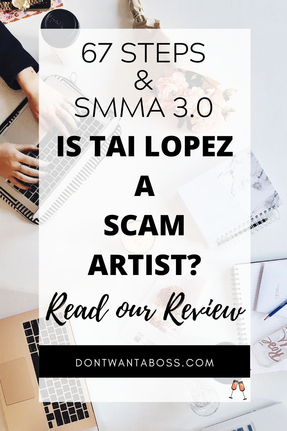 67 Steps & SMMA 3.0 Reviews - Is Tai Lopez a Scam Artist?