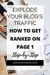 how to get ranked on page 1 - explode your blogs traffic step by step guide