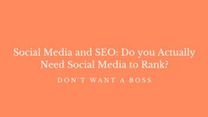 Social Media and SEO: Do you actually need social media to rank