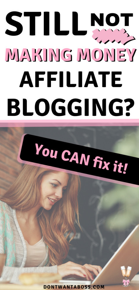 affiliate marketing blogging - still not making money affiliate blogging - affiliate marketing for bloggers