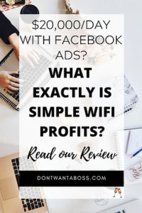 what is simple wifi profits - 20,000 per day with facebook ads? what exactly is simple wifi profits? read our review